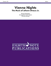 Vienna Nights: The Music of Johann Strauss Jr.