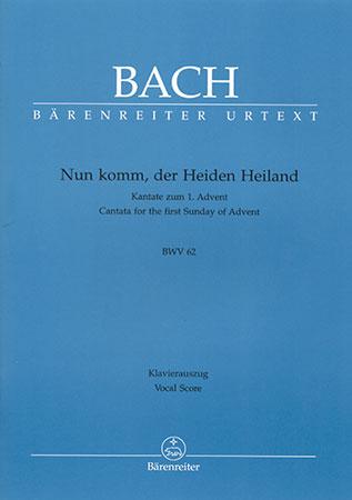 Nun komm, der Heiden Heiland BWV 62