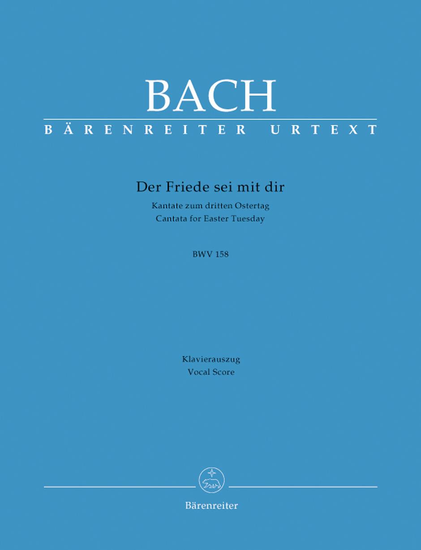 Der Friede sei mit dir BWV 158