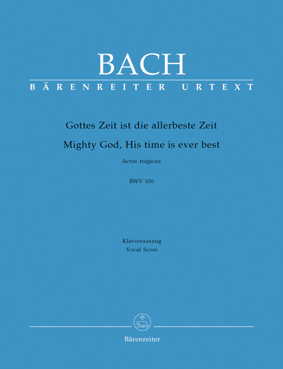 Mighty God, His time is ever best BWV 106 Actus tragicus