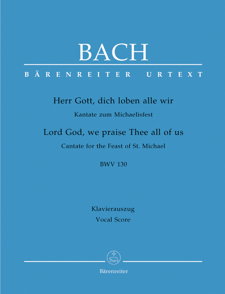 Lord God, we praise Thee all of us BWV 130
