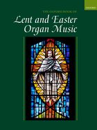 The Oxford Book of Lent and Easter Organ Music