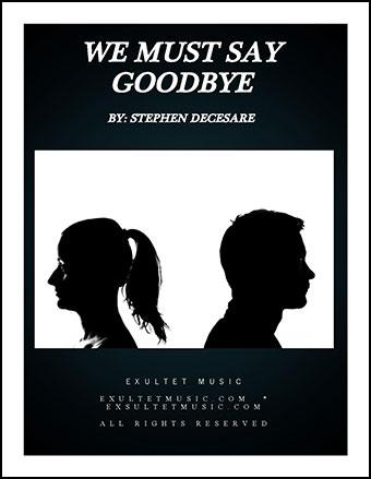 We Must Say Goodbye
