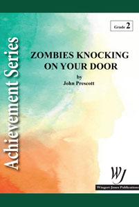 Zombies Knocking On Your Door