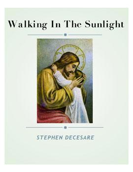 Walking In The Sunlight