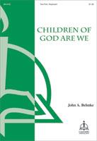 Children of God, Are We