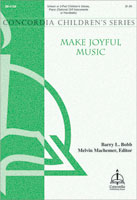 Make Joyful Music