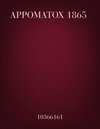 Appomatox 1865