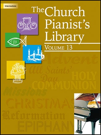 The Church Pianists Library, Vol 13