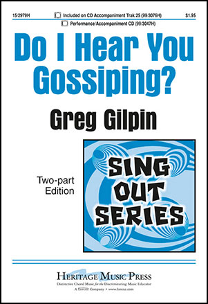 Do I Hear You Gossiping?