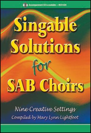 Singable Solutions for SAB Choirs