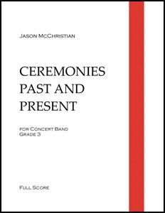 Ceremonies Past and Present
