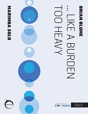 ...Like a Burden Too Heavy