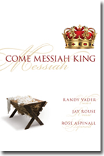 Come Messiah King