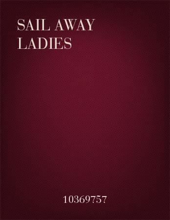 Sail Away Ladies