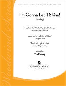 I'm Gonna Let It Shine Medley