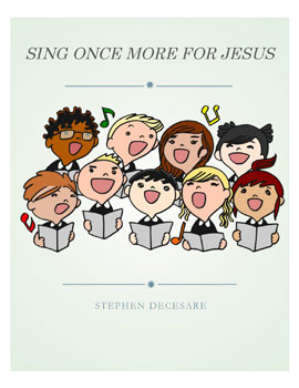 Sing Once More For Jesus