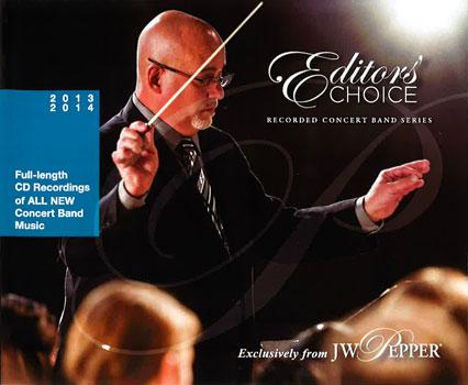 2013-2014 Editors' Choice Concert Band Series