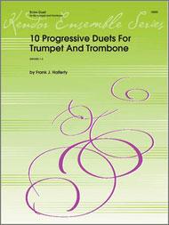 Ten Progressive Duets for Trumpet and Trombone