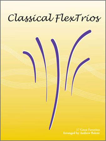 Classical FlexTrios