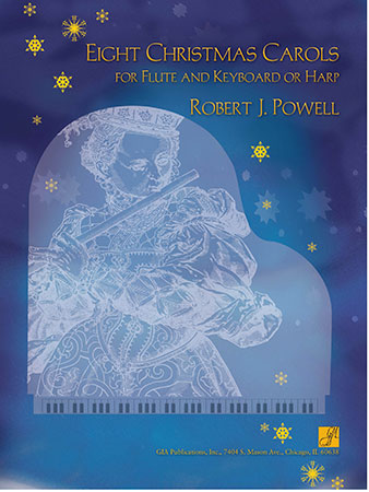 Eight Christmas Carols for Flute and Keyboard or Harp