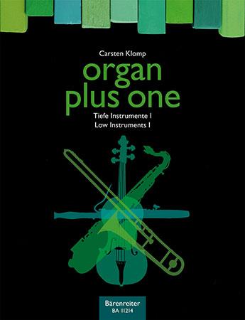 Organ Plus One: Low Instruments #1