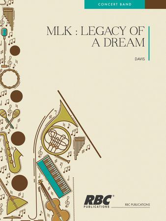 MLK : Legacy of a Dream