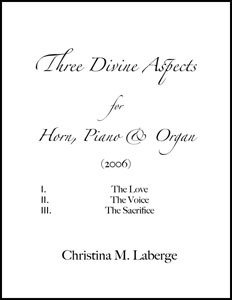 Three Divine Aspects for Horn, Piano and Organ