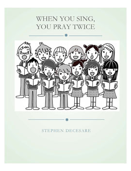 When You Sing, You Pray Twice
