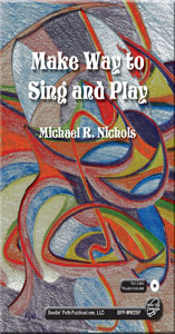 Make Way to Sing and Play