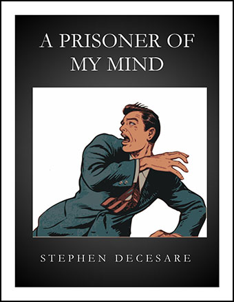 A Prisoner Of My Mind