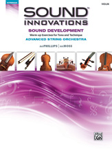 Sound Innovations: Sound Development for Advanced String Orchestra