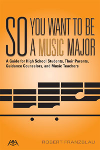 So You Want To Be a Music Major