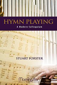 Hymn Playing : A Modern Colloquium