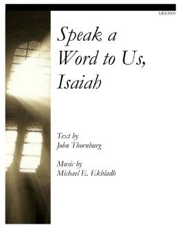 Speak a Word to Us, Isaiah