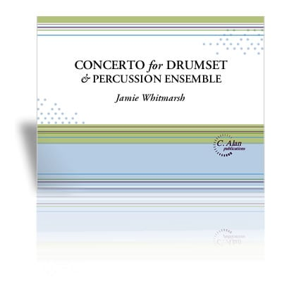 Concerto for Drumset and Percussion Ensemble