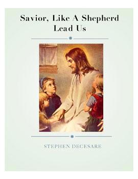 Savior Like A Shepherd Lead Us