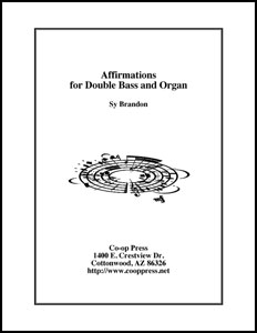 Affirmations for Double Bass and Organ