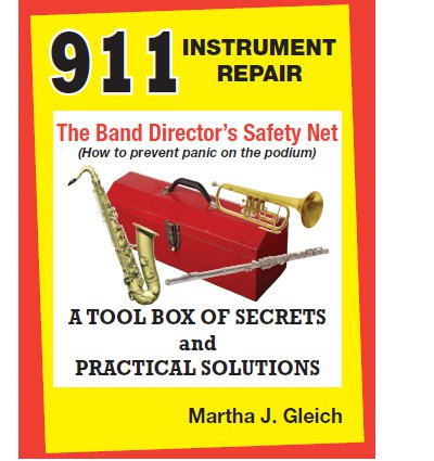 911 Instrument Repair: The Band Director's Safety Net