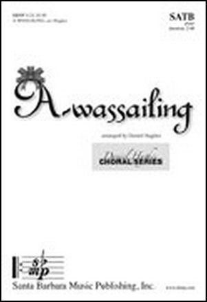 A-wassailing