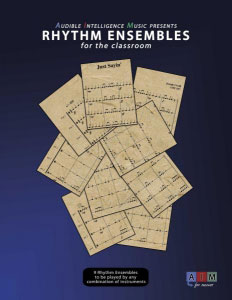Rhythm Ensembles for the Classroom