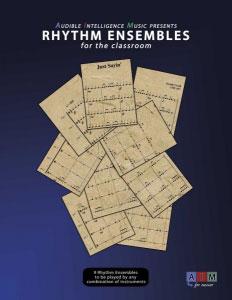 Rhythm Ensembles for the Classroom