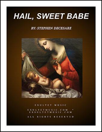 Hail Sweet Babe