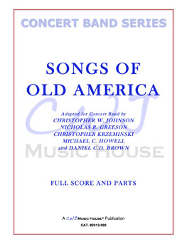 Songs of Old America by CWJ Music House| J W  Pepper Sheet Music