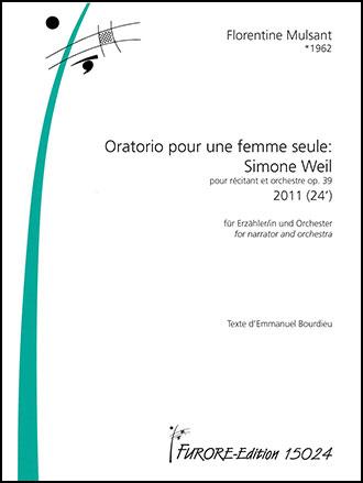 Oratorio Pou Une Femme Seule - Simone Weil, Op. 39