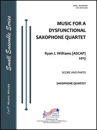 Music for a Dysfunctional Saxophone Quartet