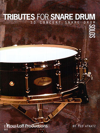 Tributes for Snare Drum