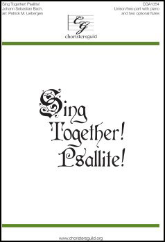 Sing Together! Psallite!