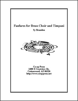 Fanfares for Brass Choir and Timpani