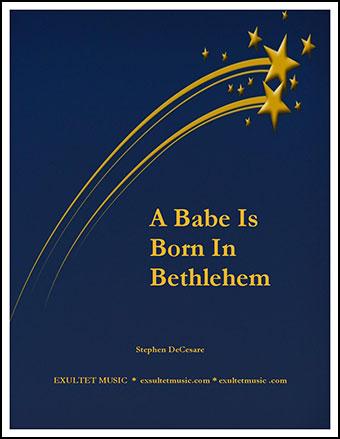 A Babe Is Born In Bethlehem